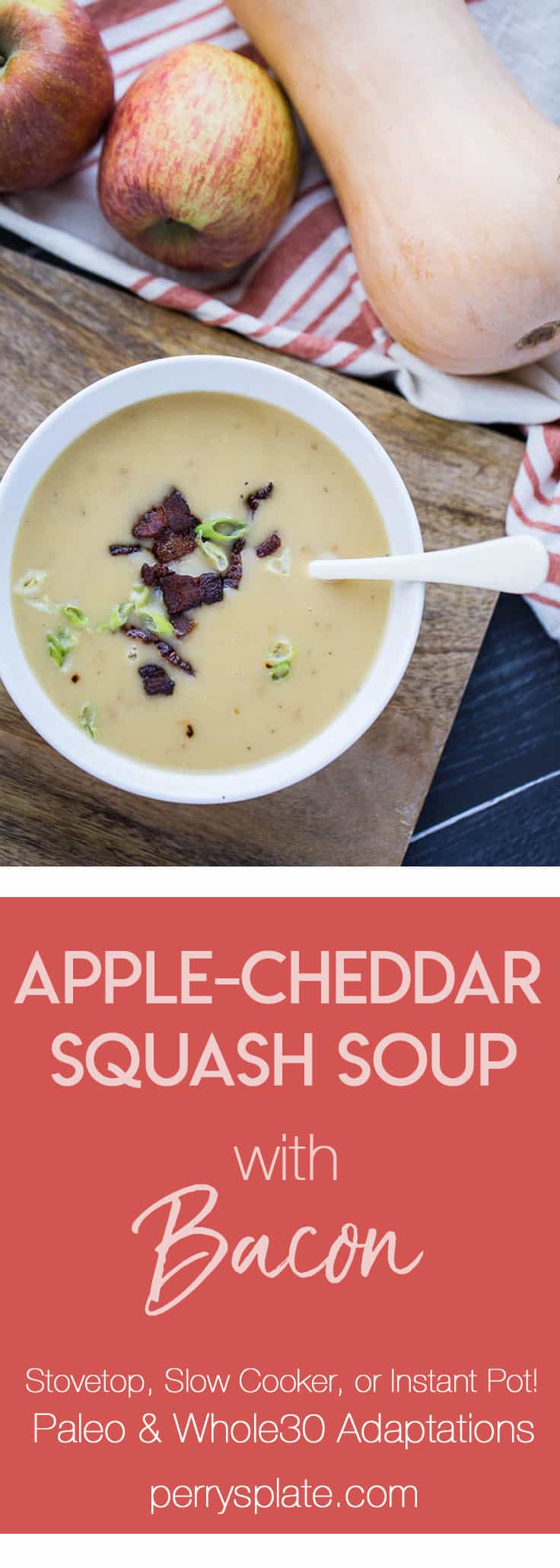Apple-Squash Soup with Bacon | perrysplate.com | paleo recipes | Whole30 recipes | soup recipes