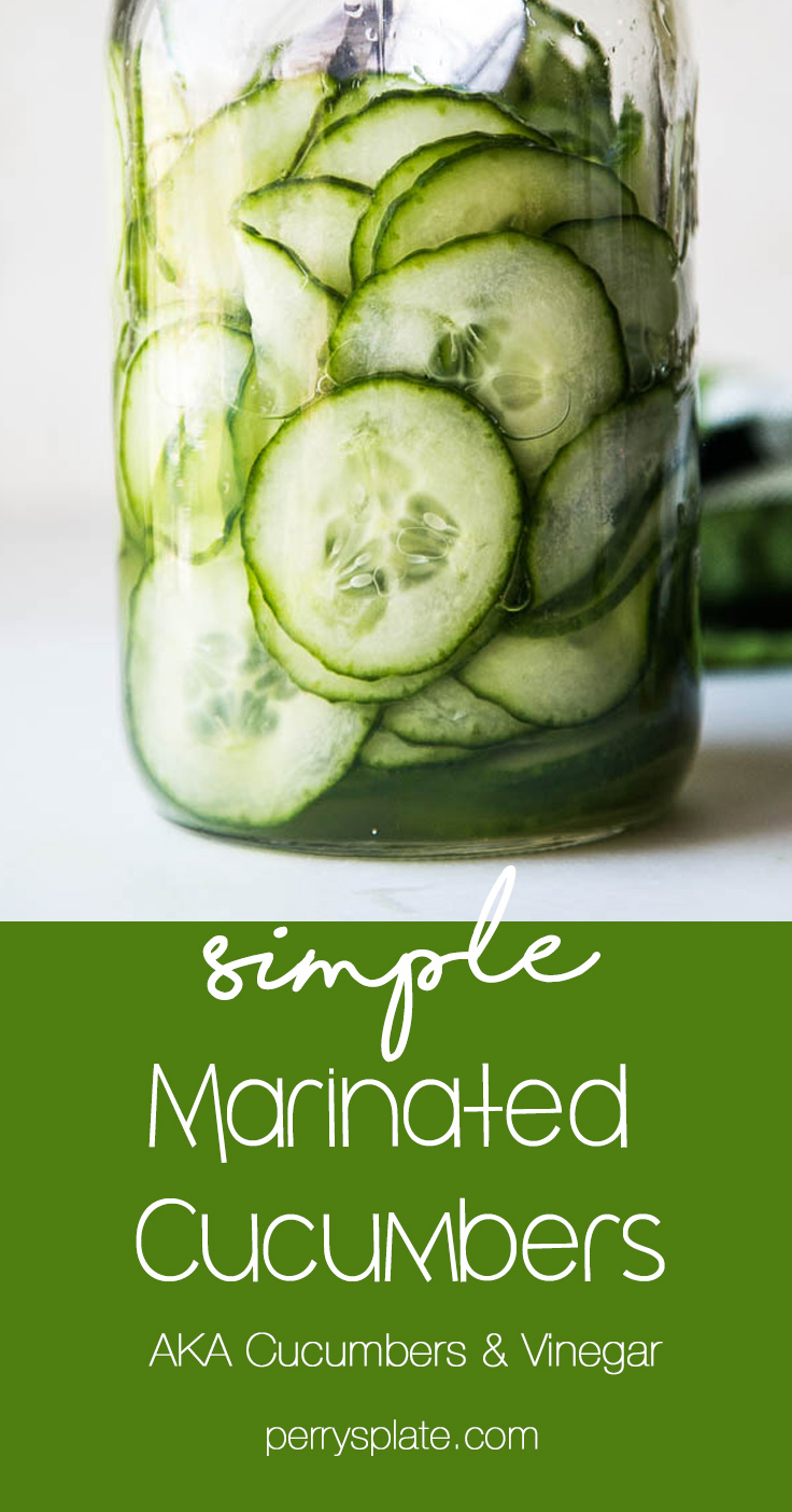 Cucumbers and Vinegar is a crazy easy and fast side dish that goes with most everything! Plus they last a long time in the fridge for snacking. | perrysplate.com #cucumbersandvinegar #quickpickle