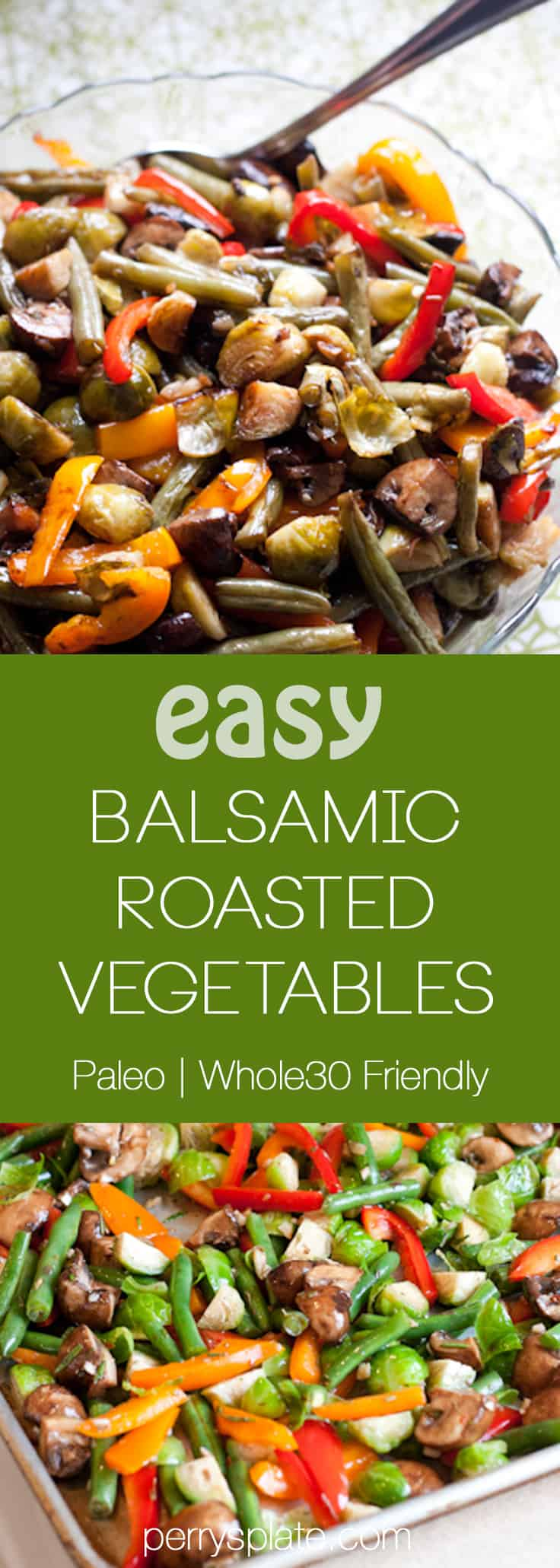 Easy Balsamic Roasted Vegetables | paleo recipes | gluten-free recipes | dairy-free recipes | Thanksgiving sides | perrysplate.com