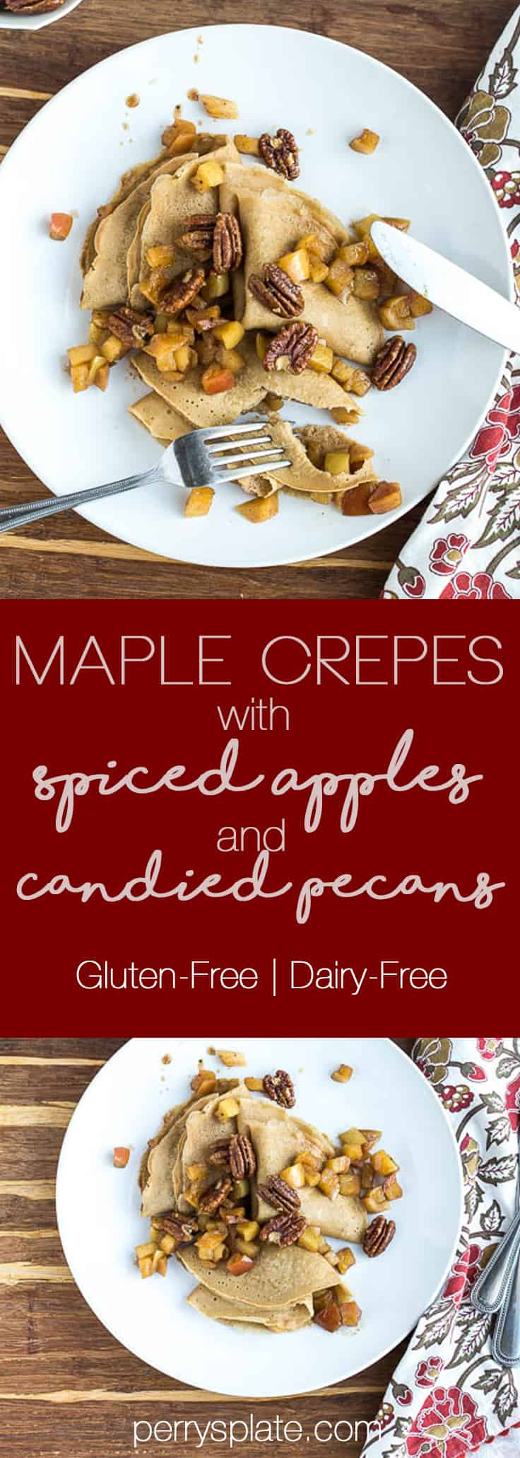 Maple Crepes with Spiced Apples and Glazed Pecans | gluten-free recipes | dairy-free recipes | apple recipes | breakfast | brunch | perrysplate.com
