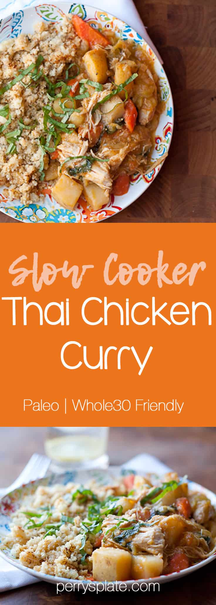 Slow Cooker Thai Chicken Curry | paleo recipes | Whole30 recipes | crock pot recipes | gluten-free recipes | Thai recipes | perrysplate.com