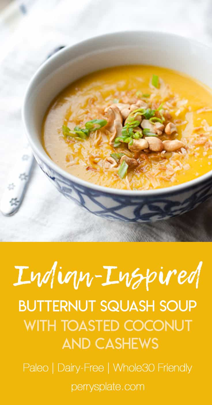 Indian-Inspired Paleo Butternut Squash Soup | Whole30 recipe | dairy-free recipes | perrysplate.com