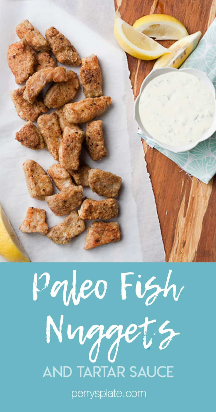 These paleo fish nuggets with easy homemade tartar sauce is one of my kids' favorite meals! They totally put frozen fish sticks to shame. | perrysplate.com