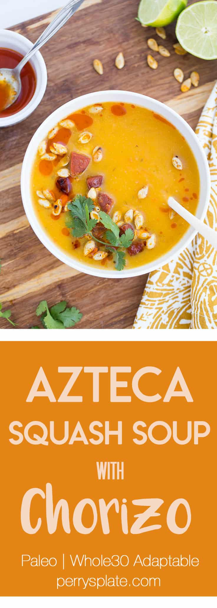 Azteca Squash Soup with Chorizo | paleo recipes | Whole30 recipes | soup recipes | gluten-free recipes | dairy-free recipes | perrysplate.com