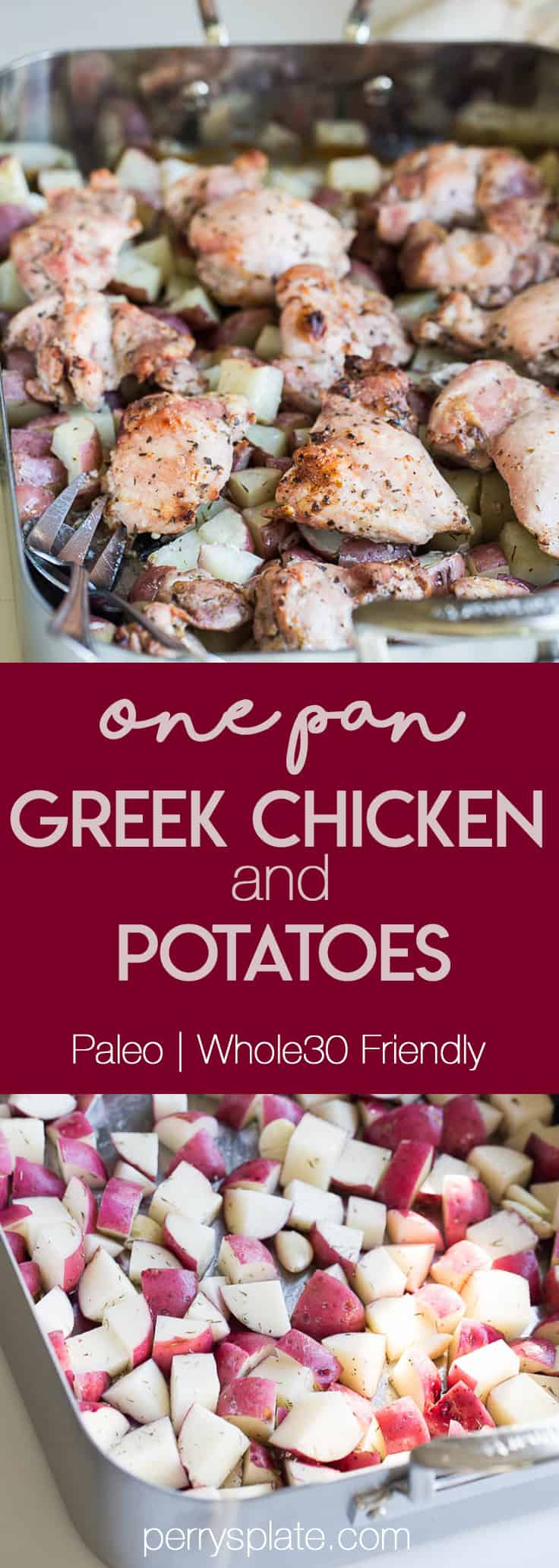 One-Pan Greek Chicken & Potatoes | weeknight dinner recipes | paleo recipes | Whole30 recipes | gluten-free recipes | chicken recipes | perrysplate.com