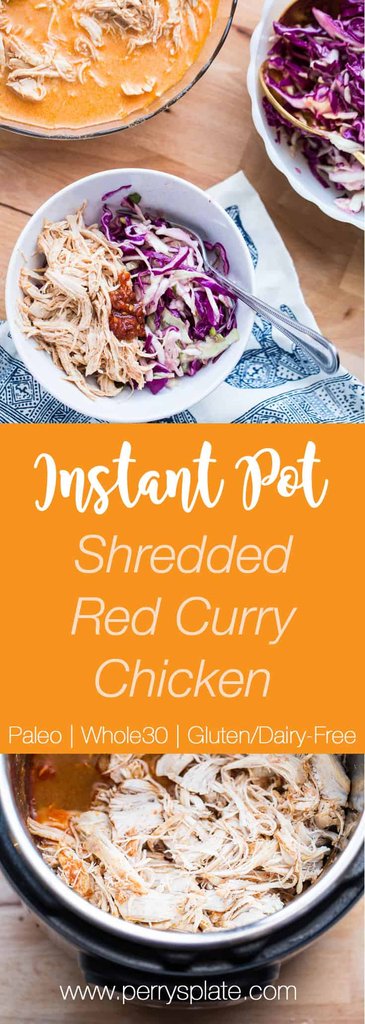 Instant Pot Shredded Red Curry Chicken & Sweet Thai Slaw | Whole30 recipes | paleo recipes | perrysplate.com