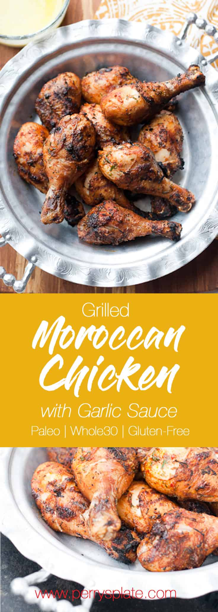 This grilled Moroccan chicken has the best and EASIEST marinade! Don't forget to make the garlic sauce. It totally makes this meal spectacular! | grilled chicken recipes | perrysplate.com