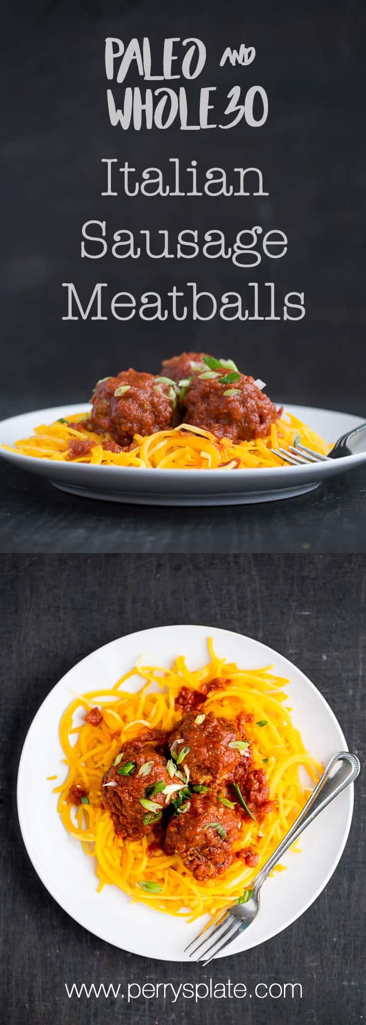 Easy Italian Sausage Meatballs | Whole30 recipes | paleo recipes | meatball recipes | healthy recipes | perrysplate.com