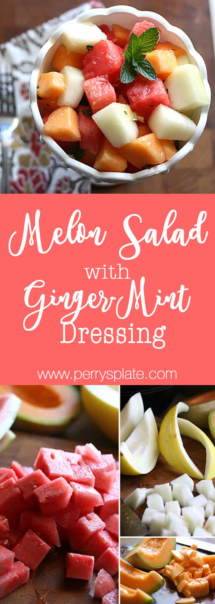 Melon Salad with Ginger-Mint Dressing | melon recipes | Paleo dessert recipes | summer recipes | salad recipes | dairy free recipes