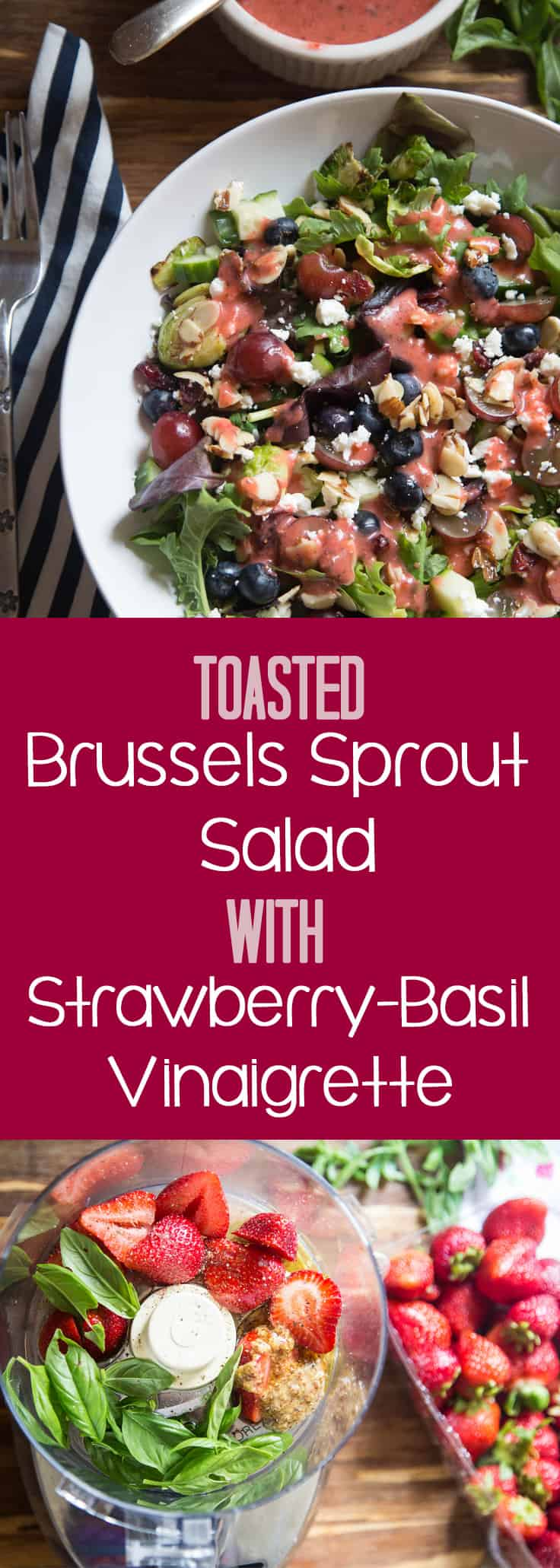 Toasted Brussels Sprout Salad with Strawberry-Basil Vinaigrette