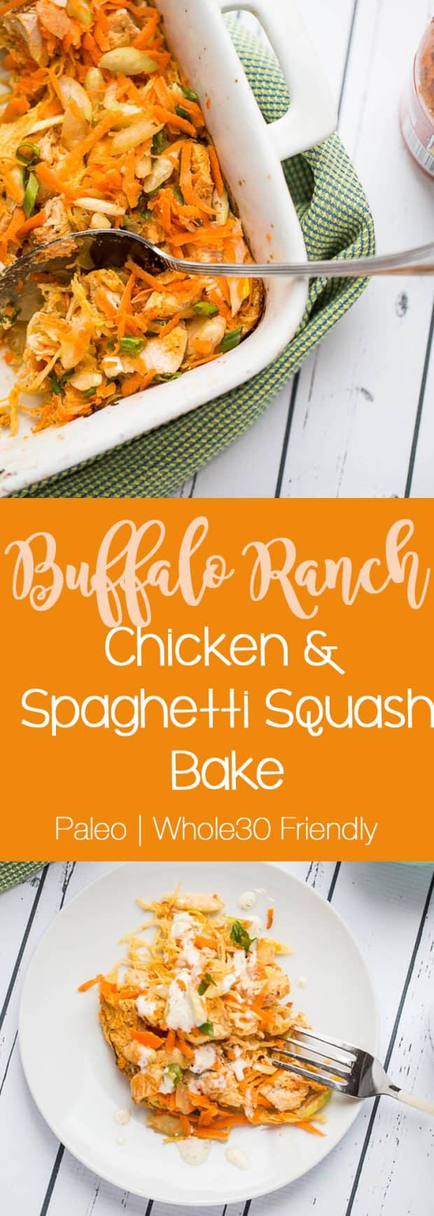 Buffalo Ranch Chicken & Spaghetti Squash Bake | paleo recipes | Whole30 recipes | gluten-free recipes | perrysplate.com