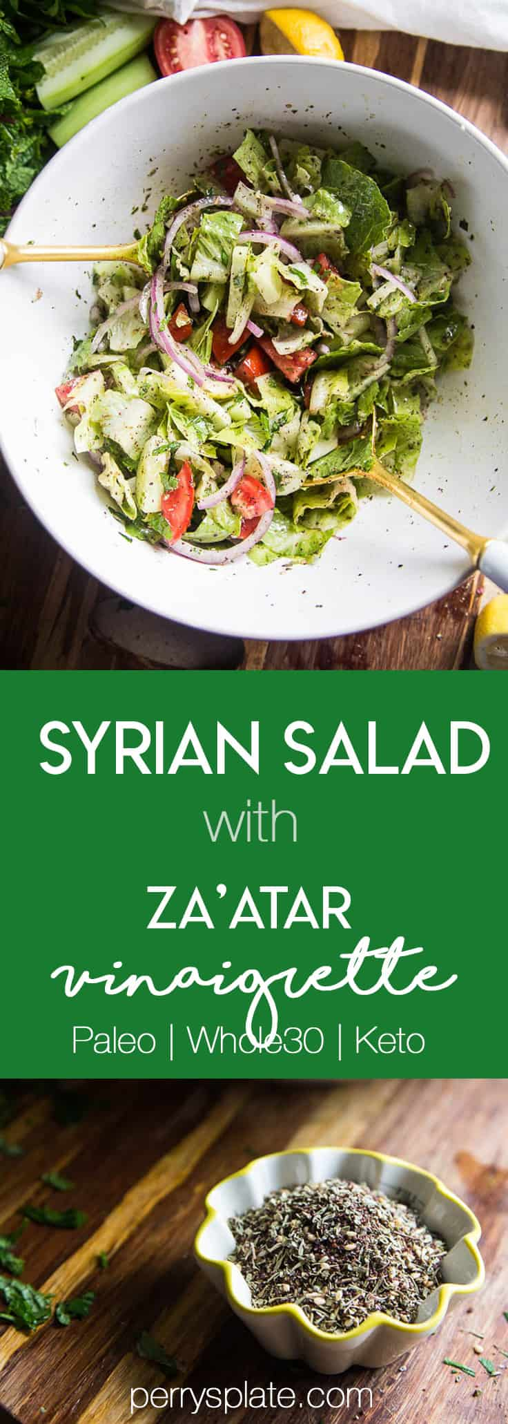 Syrian Salad with Za'atar Vinaigrette | Food from Our Ancestors | paleo recipes | Whole30 recipes | salad recipes | perrysplate.com