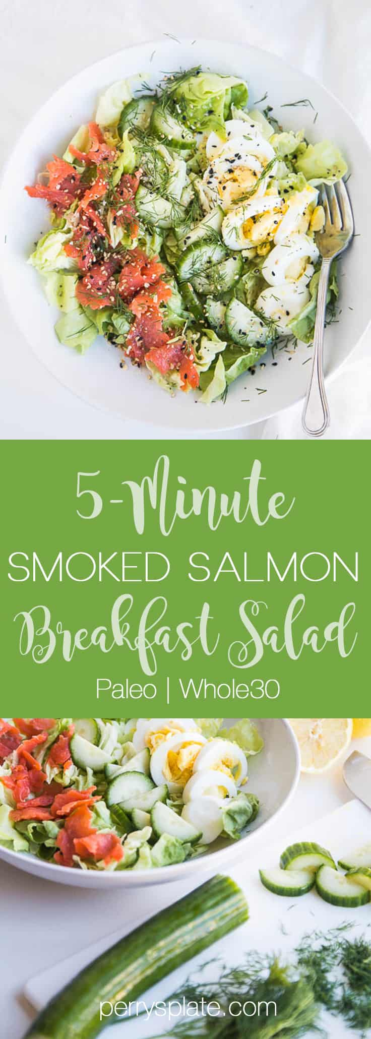 5-Minute Smoked Salmon Breakfast Salad | breakfast salad recipes | paleo recipes | gluten-free recipes | dairy-free recipes | keto recipes | Whole30 recipes | perrysplate.com