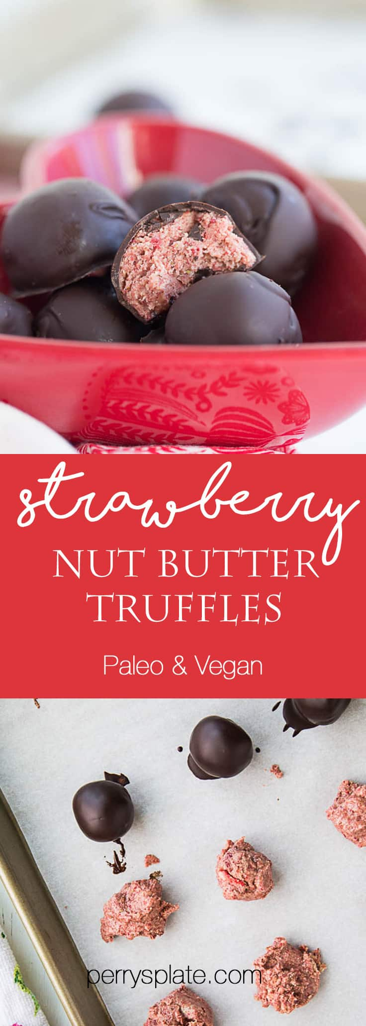 Strawberry Nut Butter Truffles | paleo recipes | paleo dessert | nut butter recipes | Valentine's Day treats | perrysplate.com