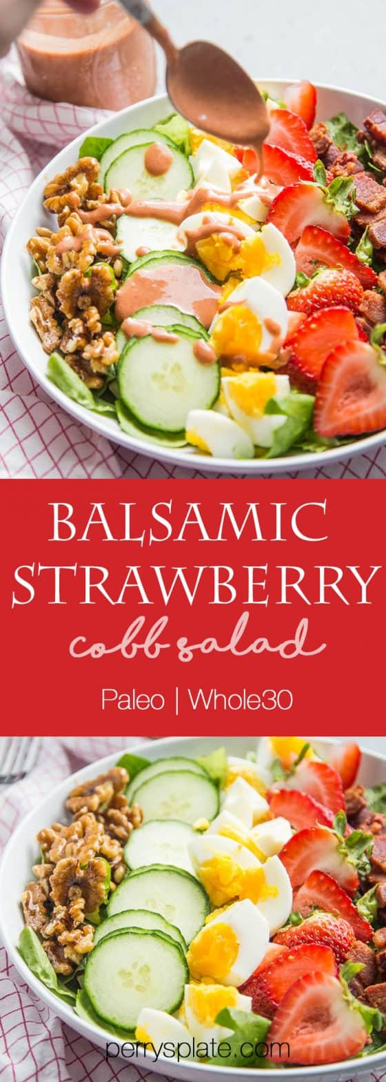 This is a fun twist on a cobb salad with sweet strawberries, toasted walnuts and strawberry-balsamic dressing! It's paleo and Whole30 friendly, too. | perrysplate.com