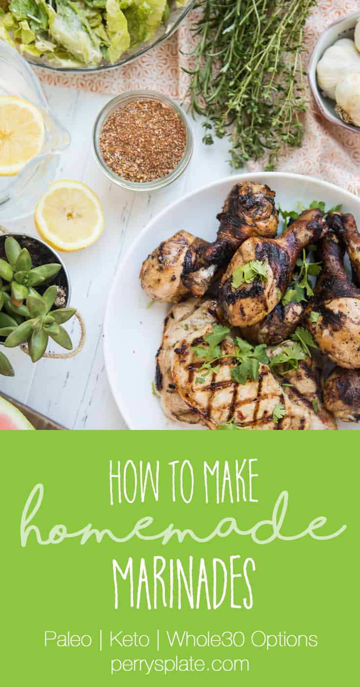 How to Make Homemade Marinades + Lots of marinade recipes for summer grilling! Paleo, Whole30, and Keto options | PerrysPlate.com