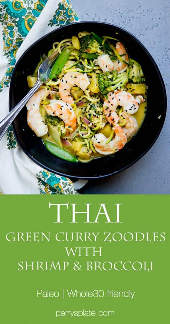 Whip up this easy Thai Green Curry Zoodle dish on a busy weeknight. It's packed with shrimp, green vegetables, and sweet bites of pineapple. Paleo & Whole30 friendly! | perrysplate.com
