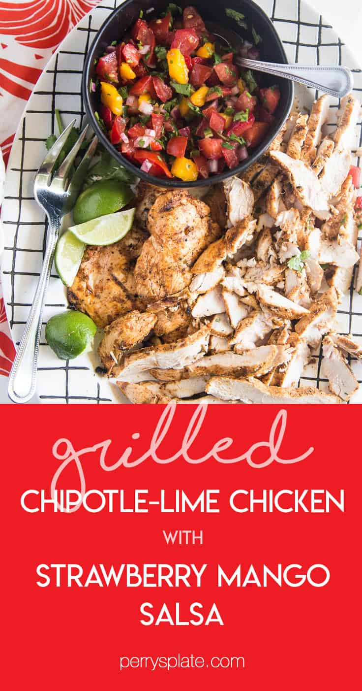 Chipotle-Lime Grilled Chicken with Strawberry Mango Salsa might be my favorite meal of the summer. It's easy to throw the chicken into a marinade ahead of time, and the kids all loved it! | perrysplate.com #grilledchicken #mangosalsa #summerrecipes