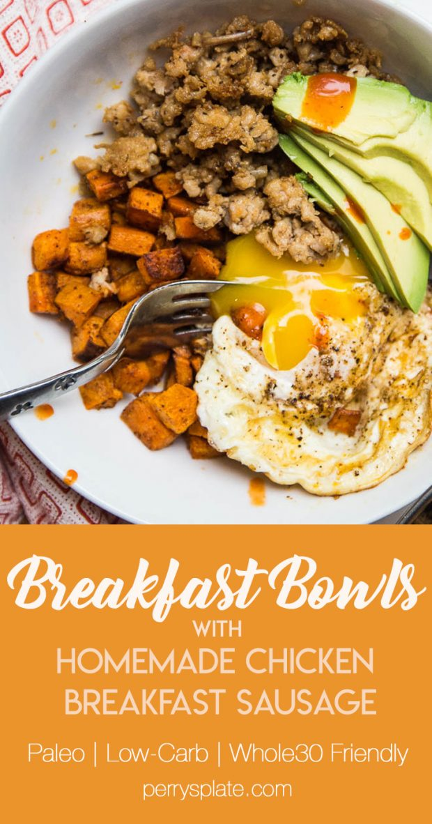 Homemade Chicken Breakfast Sausage is super easy to do and makes THE BEST breakfast bowls! | perrysplate.com #homemadesausage #paleobreakfast #ketobreakfast