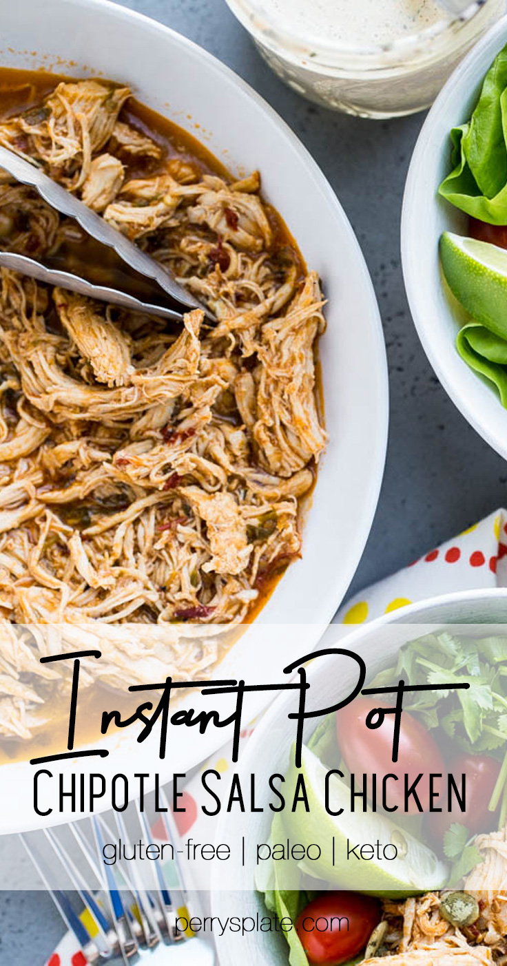 Making shredded chicken in your Instant Pot is the easiest thing ever! This recipe uses chipotle-spiked salsa to give it a smoky kick. | perrysplate.com #instantpot #instantpotrecipes